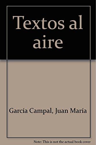 9788492814046: Textos al aire (Narrativa (akron))