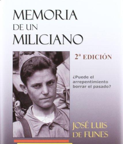 9788492814091: Memoria de un miliciano (2ª ed.) (Testimonios (akron))