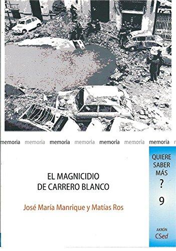 9788492814381: MAGNICIDIO DE CARRERO BLANCO, EL