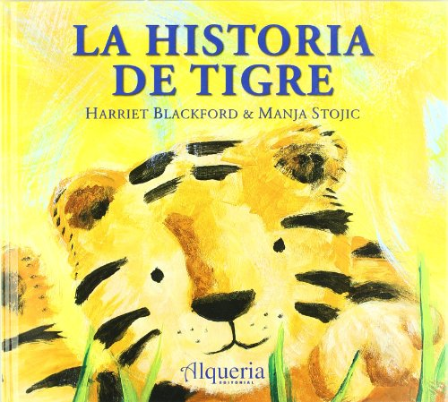 9788492817047: Historia de tigre, la