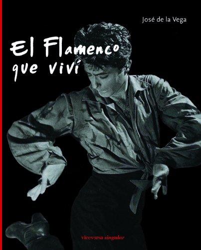 9788492819034: El flamenco que viví (Viceversa singular)
