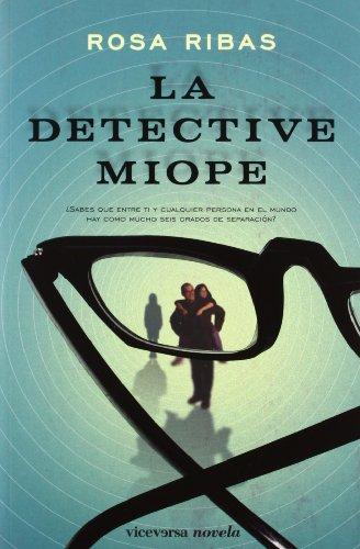 9788492819393: La detective miope (Viceversa novela)