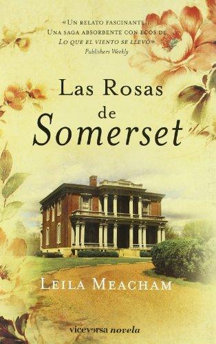 Rosas de Somerset, Las (8492819405) by LEILA MEACHAM