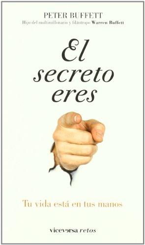 9788492819454: EL SECRETO ERES TU