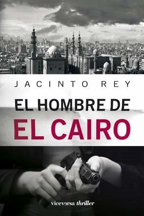 9788492819478: EL HOMBRE DE EL CAIRO