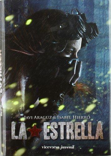 9788492819744: Estrella, La