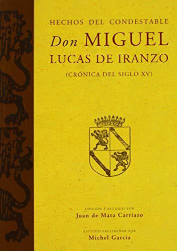 9788492820009: HECHOS DEL CONDESTABLE DON MIGUEL LUCAS DE IRANZO (Crónicas)