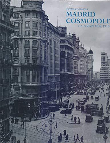 9788492820115: MADRID COSMOPOLITA: La Gran Vía 1910-1936 (Coediciones)