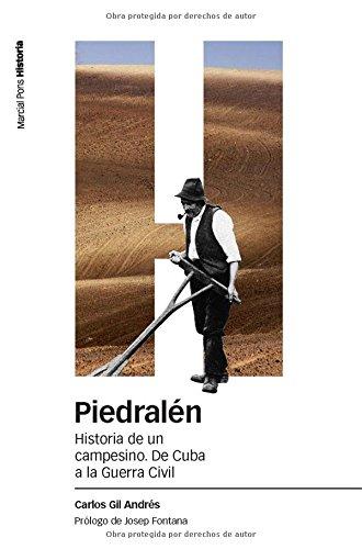 9788492820191: PIEDRALÉN: Historia de un campesino. De Cuba a la Guerra Civil (Estudios)