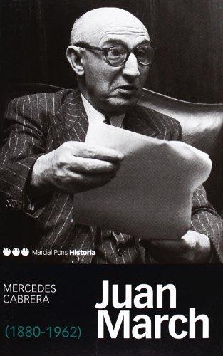9788492820405: Juan March. 1880-1962 (Memorias y biografías)