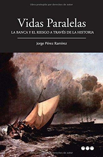 VIDAS PARALELAS: PEREZ RAMIREZ, JORGE