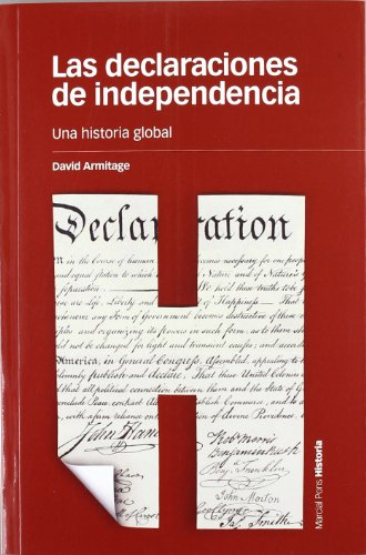 Las declaraciones de independencia (Spanish Edition) (8492820632) by David Armitage