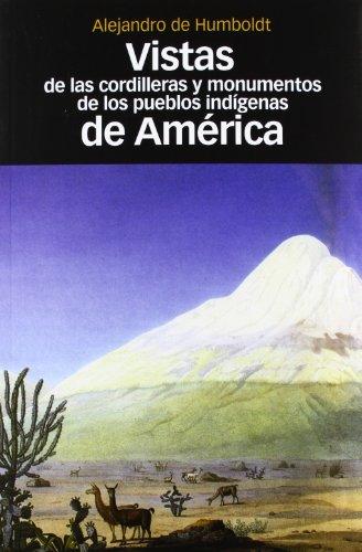 9788492820689: Vistas de las cordilleras y monumentos de los pueblos indígenas de América