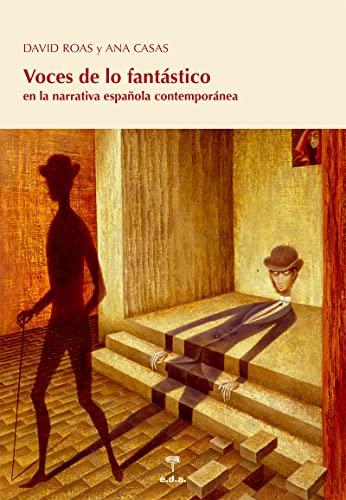 9788492821822: Voces de lo fantástico : en la narrativa española contemporánea
