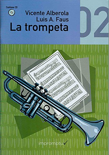 9788492825127: ALBEROLA V. - La Trompeta Vol.2: Segundo Curso (Metodo) para Trompeta (Inc.CD)