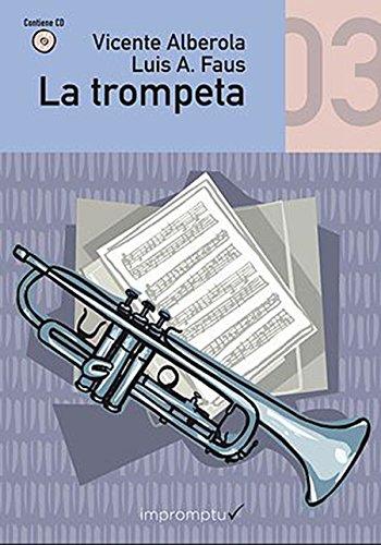 9788492825134: ALBEROLA V. - La Trompeta Vol.3: Tercer Curso (Metodo) para Trompeta (Inc.CD)