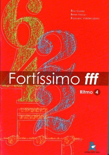 9788492825523: Fortissimo FFF Ritmo 4