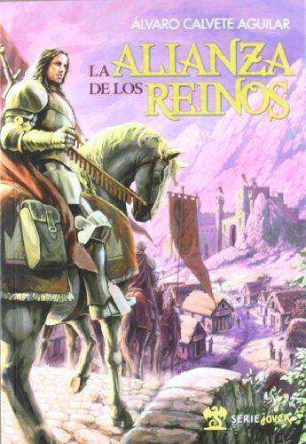 9788492826315: LA ALIANZA DE LOS REINOS