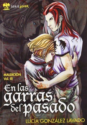 9788492826438: En Las Garras Del Pasado (Serie Joven)