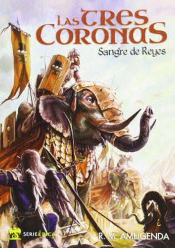 9788492826520: Las Tres Coronas (Serie Epica)