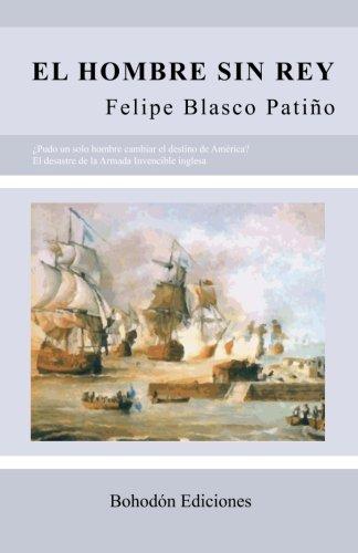 9788492828654: El hombre sin rey (Spanish Edition)