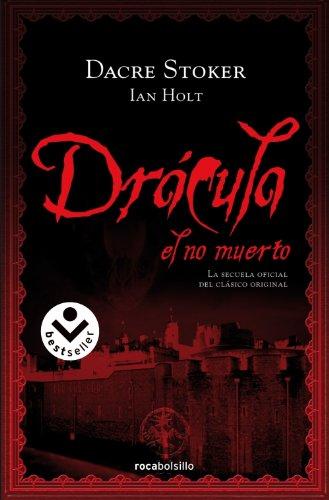 Drácula, el no muerto (Bestseller (roca)) - Dacre Stoker; Ian Holt