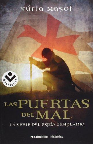 9788492833191: Las puertas del mal (Spanish Edition) (Espia Templario / Secret Templar)