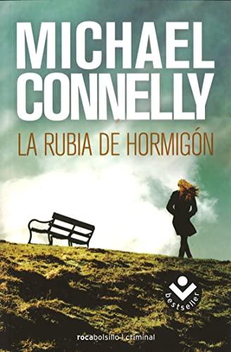 9788492833252: La rubia de hormigón (Bestseller (roca))
