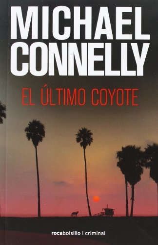 9788492833528: Ultimo coyote, El (Rocabolsillo Criminal) (Spanish Edition)