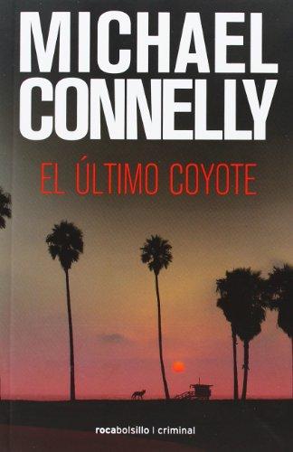 9788492833528: Ultimo coyote, El (Rocabolsillo Criminal) (Spanish Edition)