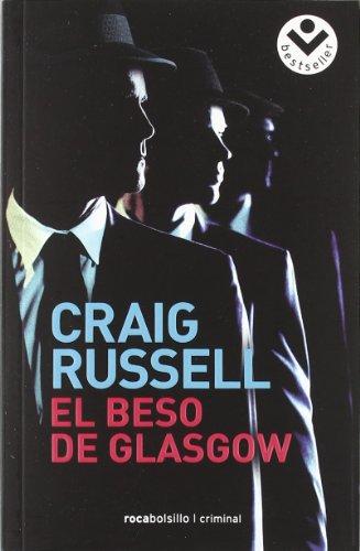 9788492833559: El beso de Glasgow (Spanish Edition)