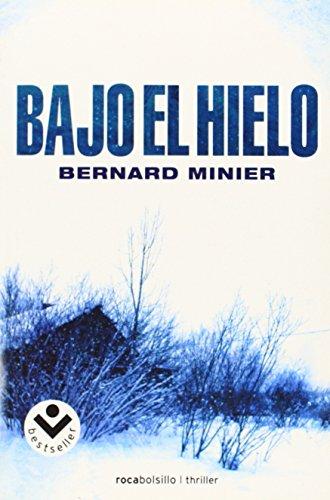 9788492833627: Bajo el hielo (Spanish Edition)