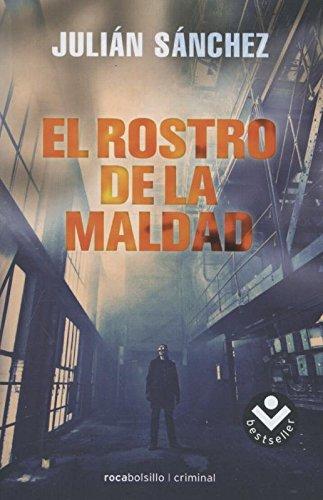 9788492833979: El Rostro De La Maldad (Rocabolsillo Bestseller)
