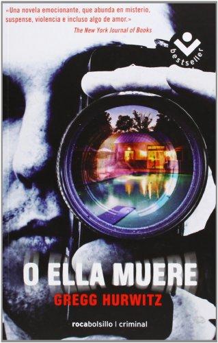 9788492833986: O ella muere (Rocabolsillo Bestseller)