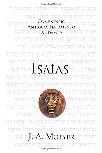 Isaías: Admirable, Padre Eterno, Príncipe de Paz (Spanish Edition) (8492836709) by J. A. Motyer