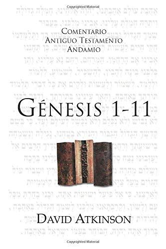 9788492836741: Génesis 1-11: Los albores de la Creación (Comentario Antiguo Testamento Andamio) (Spanish Edition)