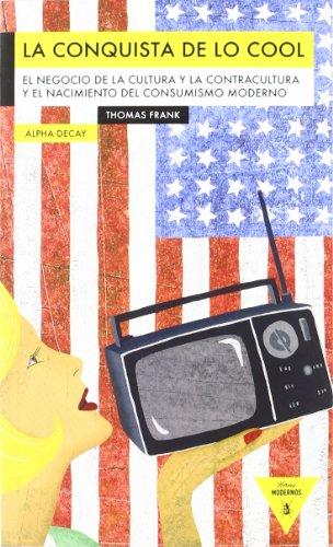 La conquista de lo cool: Frank, Thomas
