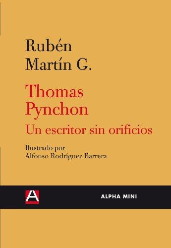 9788492837144: Thomas Pynchon. Un escritor sin orificios