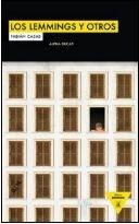 9788492837199: Los lemmings y otros (Heroes Modernos) (Spanish Edition)
