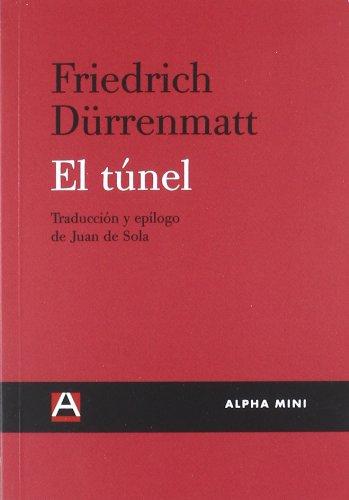 9788492837380: EL TUNEL (Alpha Mini (alpha Decay))