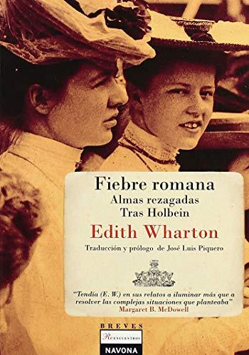 Fiebre romana: WHARTON, EDITH