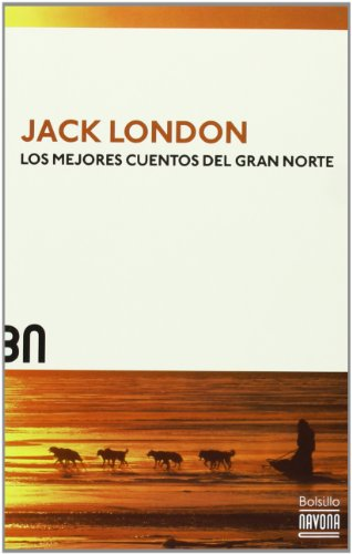 9788492840564: Los Mejores Cuentos Del Gran Norte (Bolsillo)