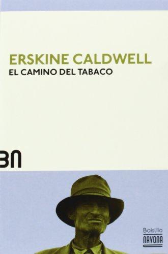 9788492840571: El camino del tabaco
