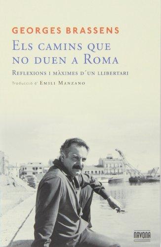 9788492840724: ELS CAMINS QUE NO DUEN A ROMA