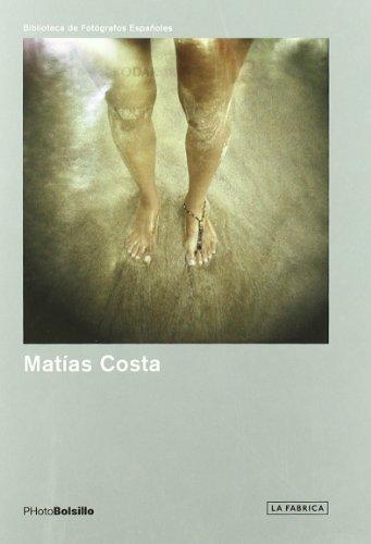 Matías Costa: PHotoBolsillo (Biblioteca PHotoBolsillo): Matías Costa