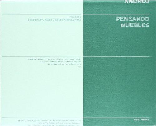 Pepe Andreu: Thinking Furniture: Melendo, Pablo; Piera, M�nica