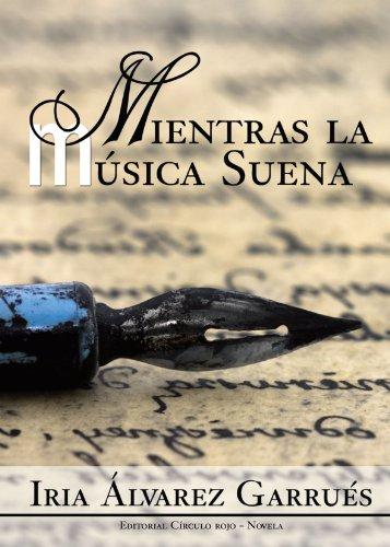 9788492849840: Mientras la Música Suena (Spanish Edition)