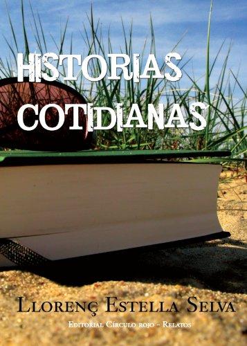 9788492849994: Historias Cotidianas