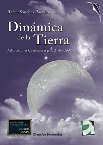 9788492850365: Dinámica De La Tierra (Spanish Edition)