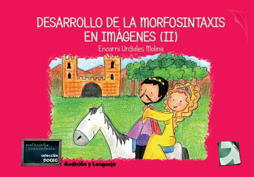9788492850587: Desarrollo De La Morfosintaxis (Ii) (DOCEO)
